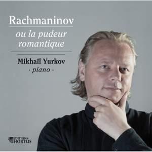 Rachmaninov: The Modest Romantic