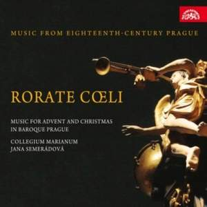 Rorate Coeli: Advent and Christmas in Baroque Prague