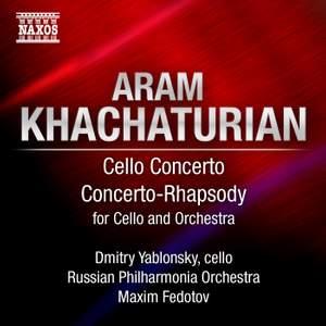 Khachaturian - Cello Concerto & Concerto-Rhapsody Product Image