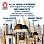 John Wilson conducts Vaughan Williams, Alwyn, Bowen & Parry
