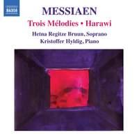 Harawi & Trois Mélodies