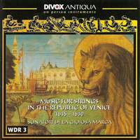 Music for Strings in the Republic of Venice (1615-1630)