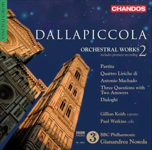 Dallapiccola - Orchestral Works Volume 2