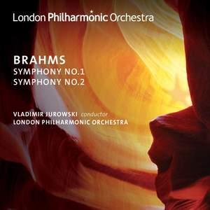 Brahms - Symphonies Nos. 1 & 2