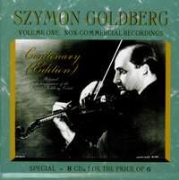 Szymon Goldberg Volume One - Non-Commercial Recordings
