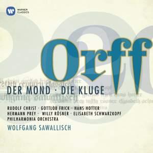 Orff - Der Mond & Die Kluge