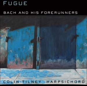 Fugue - J S Bach and his Forerunners