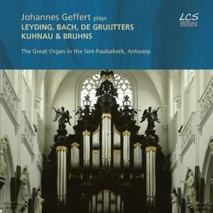 Johannes Geffert plays Leyding, Bach, De Gruijtters, Kuhnau & Bruhns