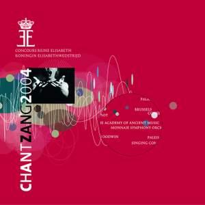 CHANT ZANG 2004: Concours Reine Elisabeth