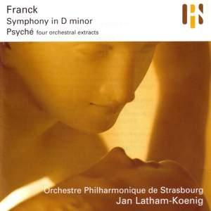 Franck: Symphony in D minor & Psyché