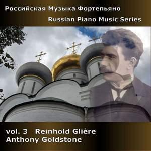 Russian Piano Music Series Volume 3 - Reinhold Glière