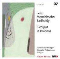 Mendelssohn: Ödipus in Kolonos - incidental music, Op. 93
