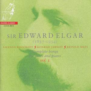 Elgar - Complete Songs for voice & piano Volume 2