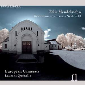 Mendelssohn - Symphonies for Strings Nos. 8-10