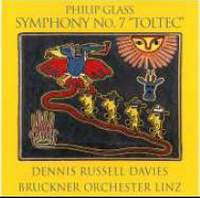 Glass, P: Symphony No. 7 'Toltec'