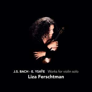 Bach & Ysaÿe - Works for Solo Violin Product Image