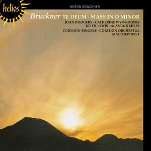 Bruckner - Mass in D minor & Te Deum