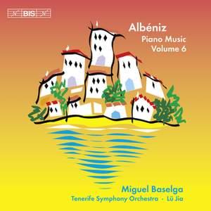 Albéniz - Complete Piano Music, Volume 6