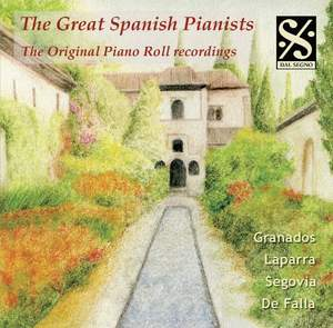 The Great Spanish Pianists