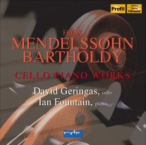 Mendelssohn - Works for Cello & Piano