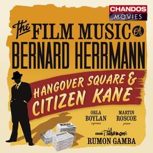 Bernard Herrmann - Hangover Square & Citizen Kane Product Image