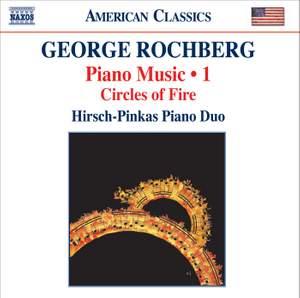 George Rochberg: Piano Music Volume 1