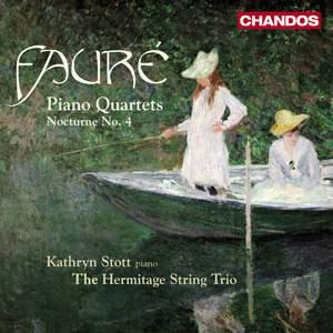 Fauré - Piano Quartets Nos. 1 & 2