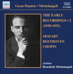 Michelangeli - The Early Recordings Volume 2