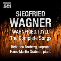 Siegfried Wagner - Wahnfried-Idyll