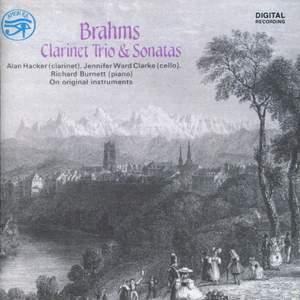 Brahms: Clarinet Trios & Sonatas