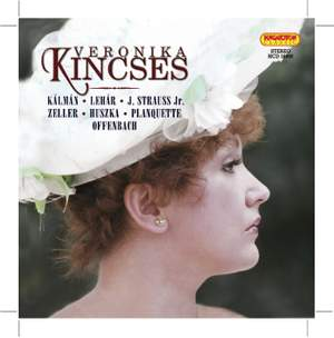 Veronika Kincses: Songs and Duets from Operettas