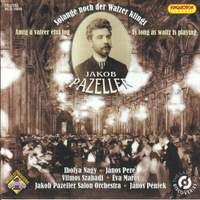 Jacob Pazeller: Solange noch der Walzer klingt (As Long As Waltz Is Playing)