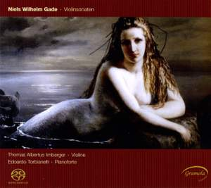 Gade - The Violin Sonatas