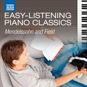 Easy Listening Piano Classics: Mendelssohn & Field