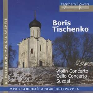 Tishchenko: Violin Concerto No. 1, Op. 9, etc.