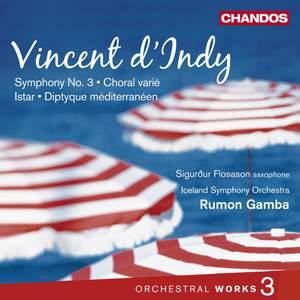 Vincent d'Indy - Orchestral Works Volume 3
