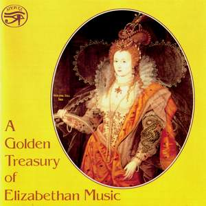 A Golden Treasury of Elizabethan Music