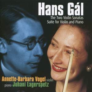 Hans Gál - Works for Violin and Piano