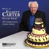 Music of Elliott Carter - Vol 8