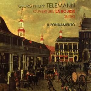 Telemann - Overture La Bourse & Suites