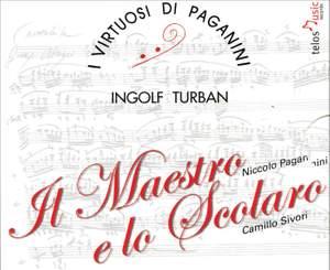 Paganini & Sivori: Il Maestro e lo Scolaro