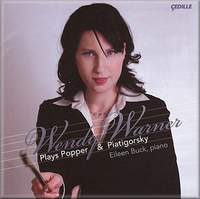 Wendy Warner Plays Popper & Piatigorsky