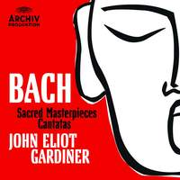 Bach - Cantatas and Sacred Masterpieces