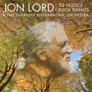 Jon Lord - To Notice Such Things Product Image