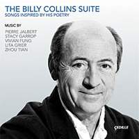 The Billy Collins Suite: Songs Inspired by His Poetry