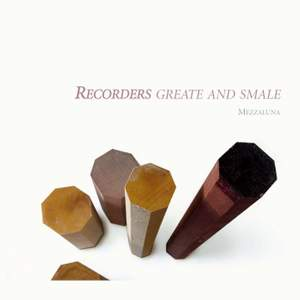 Recorders Greate and Smale