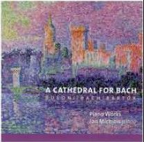 A Cathedral for Bach