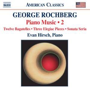 George Rochberg: Piano Music Volume 2