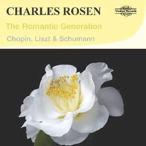 The Romantic Generation - Chopin, Liszt & Schumann