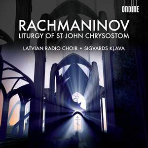 Rachmaninov: Liturgy of St John Chrysostom, Op. 31